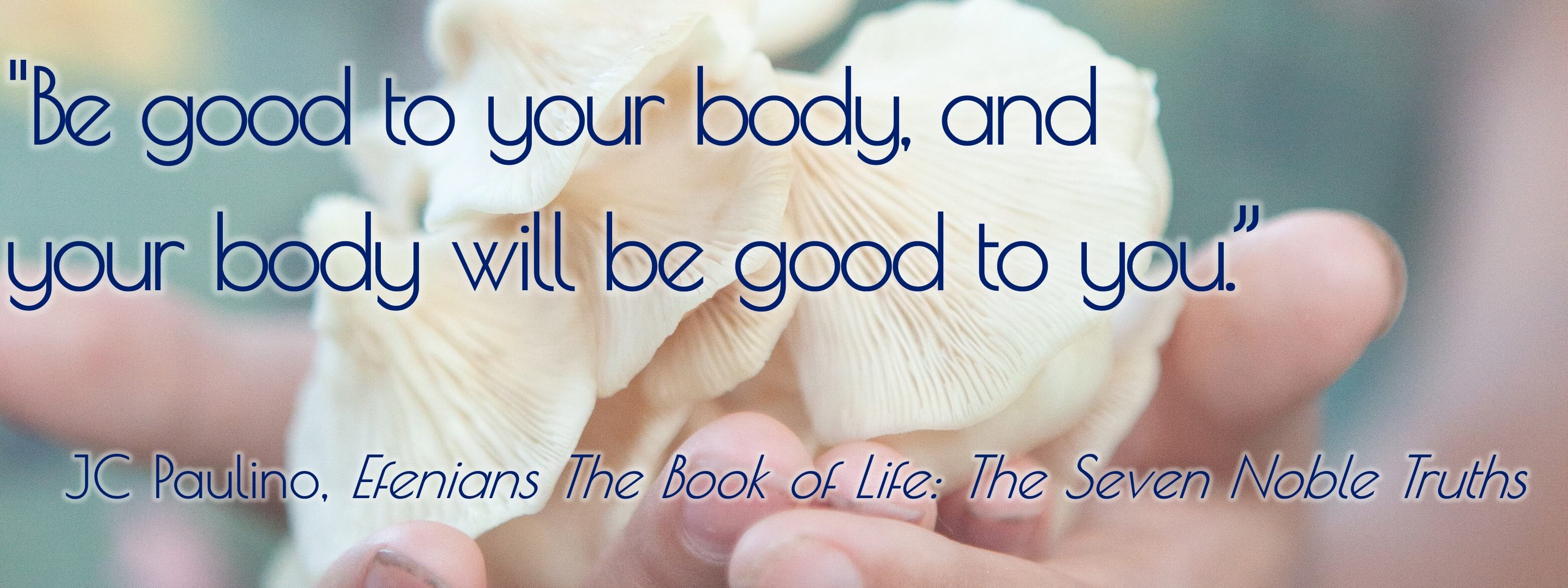 Be good to your body quote  JC Paulino